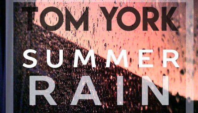 Tom York et son titre Summer Rain / Via CP