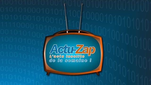 L'actu-zap de la semaine