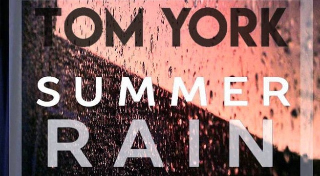 Tom York et son titre Summer Rain / Via CP