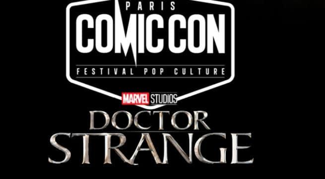 Doctor Strange en exclu à la Comic Con de Paris
